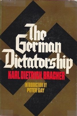 The German Dictatorship: The Origins, Structure and Effects of National Socialism (3rd Edition)