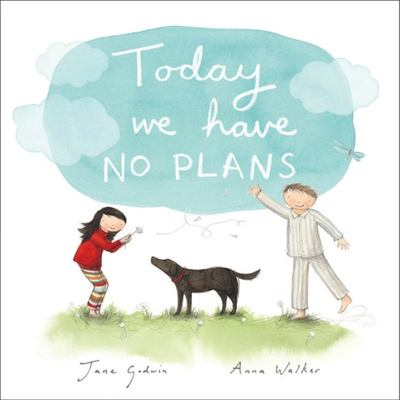 Today We Have No Plans (PB)