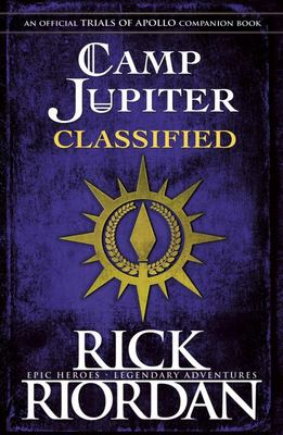 Camp Jupiter Classified - A Probatio's Journal