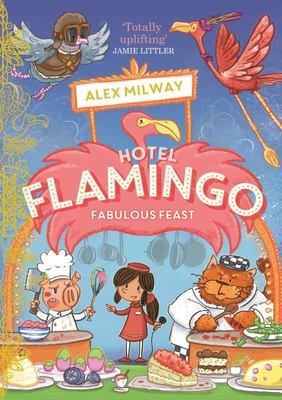 Fabulous Feast (#4 Hotel Flamingo)