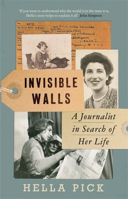 Invisible Walls - A Journalist in Search of Her Life