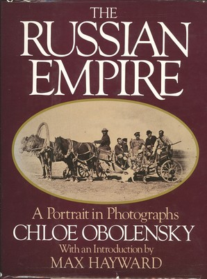 The Russian Empire - A Portrait in Photographs