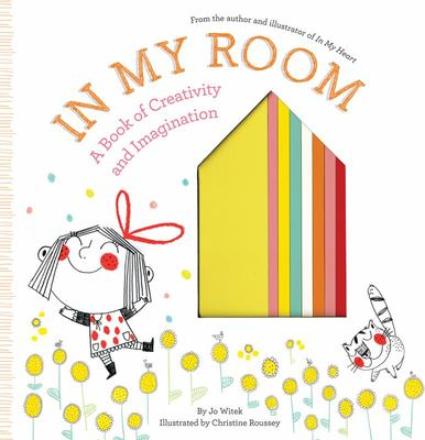 In My Room: A Book of Creativity and Imagination (HB)