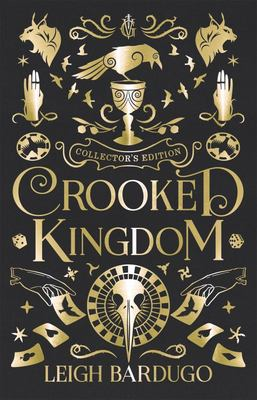 Crooked Kingdom (#2 Six of Crows) HB