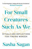 For Small Creatures Such as We: Ritual..