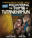 Adventures in the Real World: the Tomb of Tutankhamun