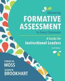 Advancing Formative Assessment in Every Classroom - A Guide for Instructional Leaders, 2nd Ed