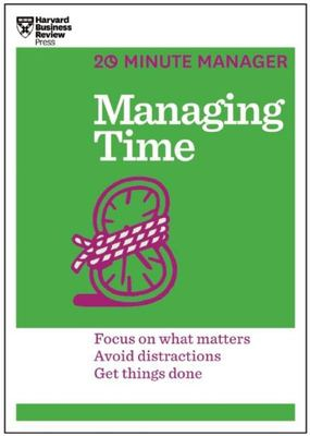 Managing Time (20-Minute Manager Series)