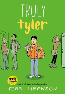 Truly Tyler (Emmie & Friends #5)