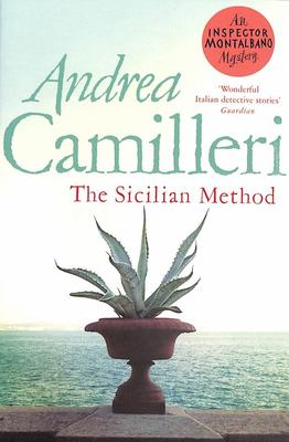 The Sicilian Method: an Inspector Montalbano Novel 26