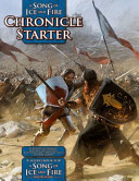 A Song of Ice and Fire Chronicle Starter - A Sourcebook for A Song of Ice and Fire RPG
