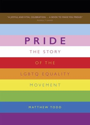 Pride - The Story of the LGBTQ Equality Movement