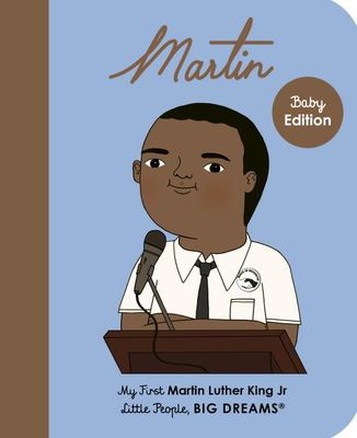 Martin Luther King Jr (My First Little People, Big Dreams)