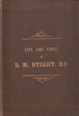 Life and Times of D. M. Stuart