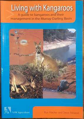 Living with Kangaroos: A Guide to Kangaroos and Their Management in the Murray-Darling Basin
