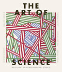 The Art of Science - The History of Creativity and Discovery in 40 Artists