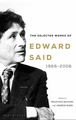 The Selected Works of Edward Said - 1966-2006