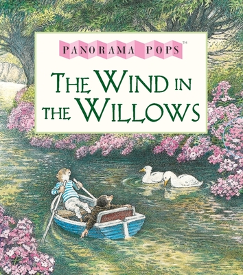 The Wind in the Willows (Panorama Pop-Up)