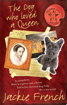 The Dog Who Loved A Queen (The Animal Stars #2)