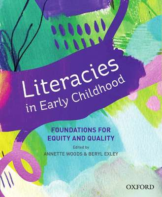 Literacies in Early Childhood - Foundations for Equitable, Quality Pedagogy