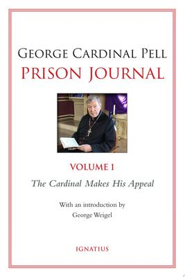 Prison Journal Vol 1. The Cardinal makes his appeal