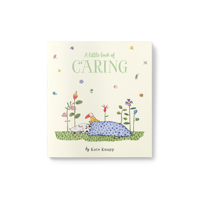 Twigseeds Little Book of Caring