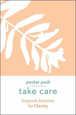 Take Care: Inspired Activities for Clarity