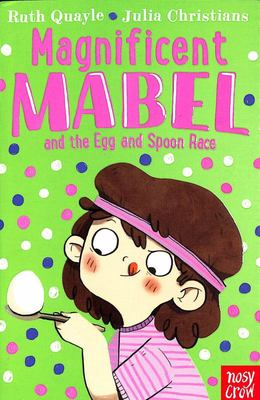 Magnificent Mabel and the Egg and Spoon Race (Mabel #2)