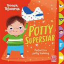 Potty Superstar for Boys (Toddler Triumphs)