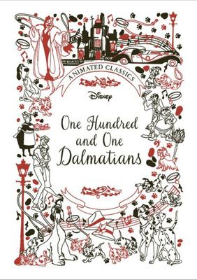 One Hundred and One Dalmations: Animated Classics (Disney)