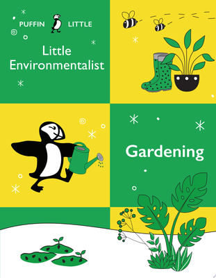 Gardening (Puffin Little Environmentalist)