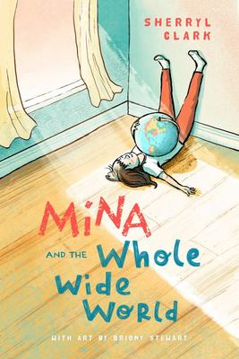 Mina and the Whole Wide World