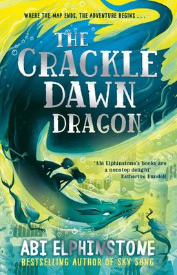 Crackledawn Dragon (Unmapped Chronicles #3)