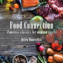 Food Connection - Timeless Classics with a Modern Twist