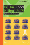 Is Our Food Killing Us?