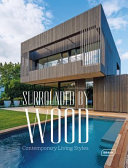 Surrounded by Wood - Contemporary Living Styles
