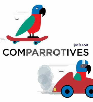 Comparrotives (a Grammar Zoo Book)