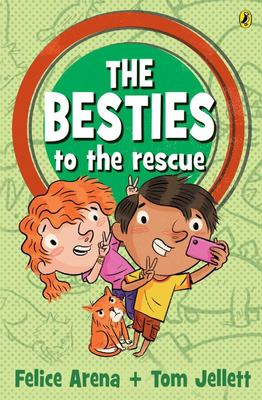 The Besties to the Rescue (#2 The Besties)