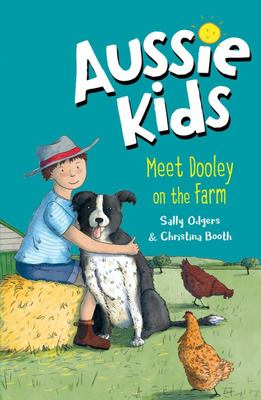 Aussie Kids Meet Dooley on the Farm