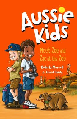 Meet Zoe and Zac at the Zoo (Aussie Kids)