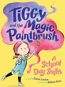 A School Day Smile (Tiggy & the Magic Paintbrush) #1