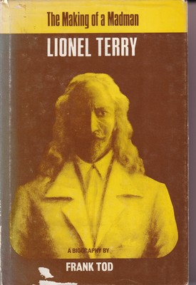 The Making of a Madman: Lionel Terry