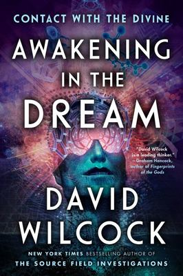 Awakening in the Dream - Contact with the Divine
