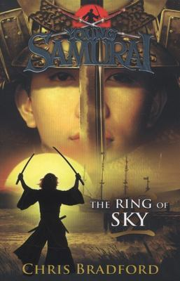 The Ring of Sky (Young Samurai #8)