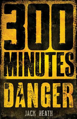 300 Minutes of Danger (Countdown to Disaster #1)