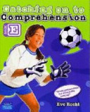 Catching On To Comprehension Book E