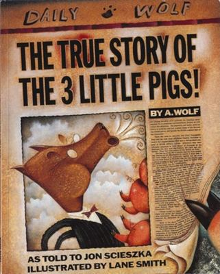 The True Story of the Three Little Pigs (PB)