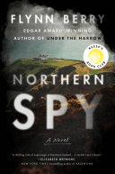 Northern Spy - A Novel
