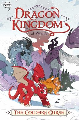 The Coldfire Curse (Dragon Kingdom of Wrenly #1)