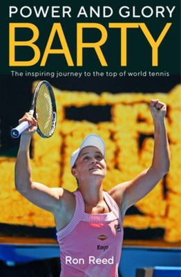 Barty: Power and Glory (Ash Barty)
